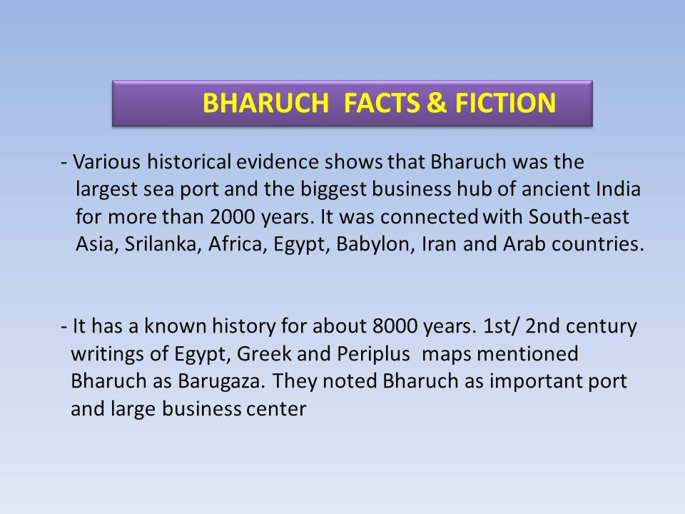 BHARUCH FACTS & FICTION