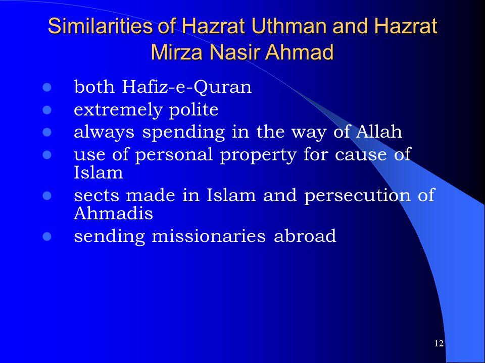 Similarities of Hazrat Uthman and Hazrat Mirza Nasir Ahmad