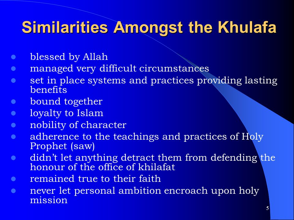Similarities Amongst the Khulafa