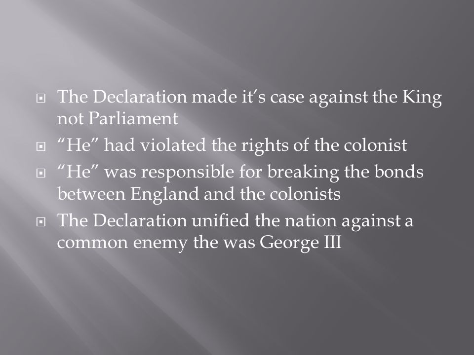 The Declaration made it's case against the King not Parliament