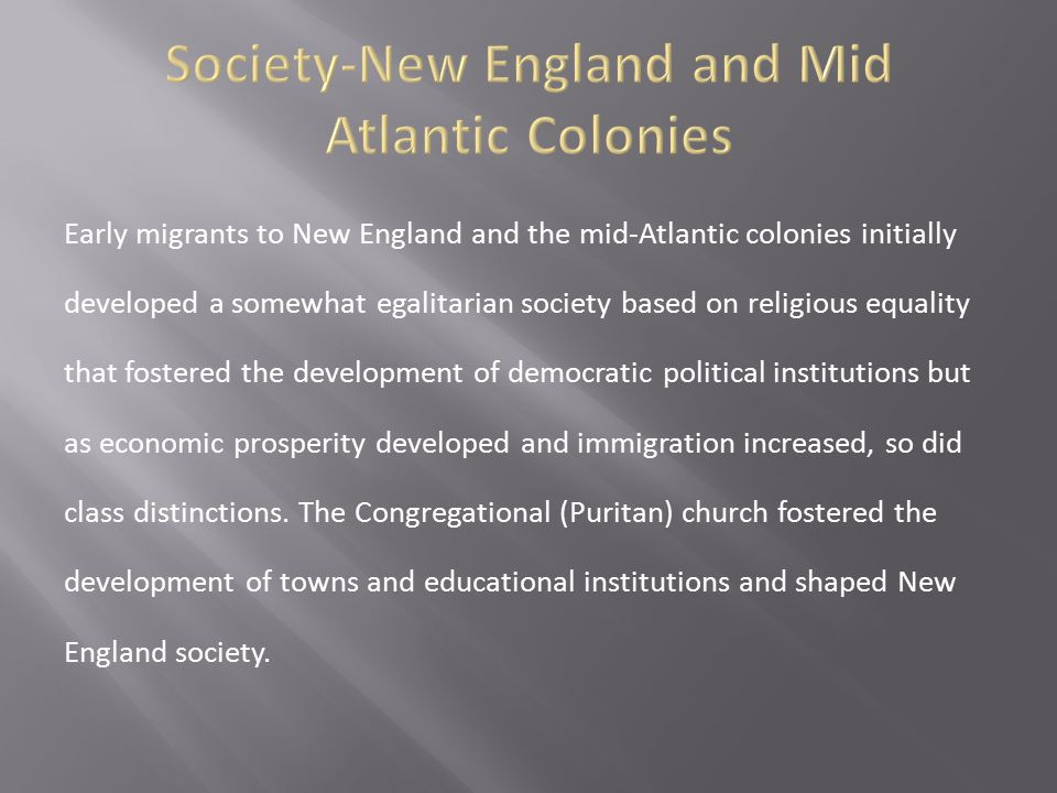 Society-New England and Mid Atlantic Colonies