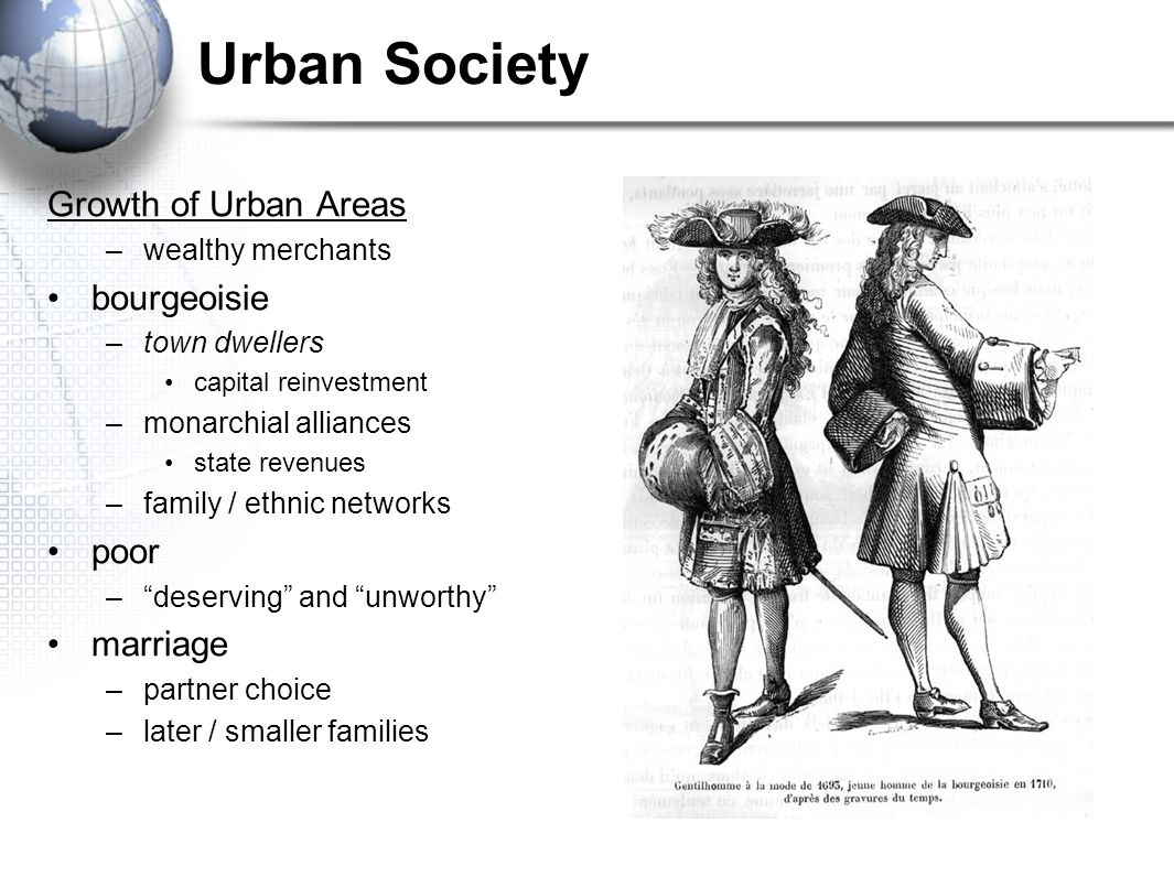 Urban Society Growth of Urban Areas bourgeoisie poor marriage