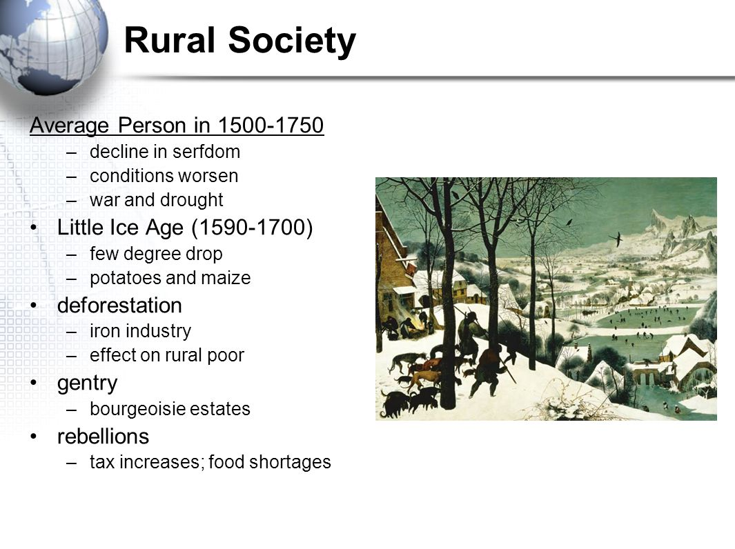 Rural Society Average Person in 1500-1750 Little Ice Age (1590-1700)