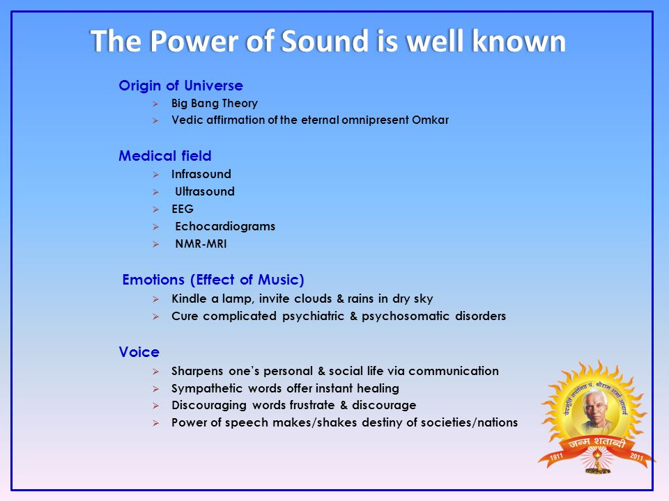 The Power of Sound is well known