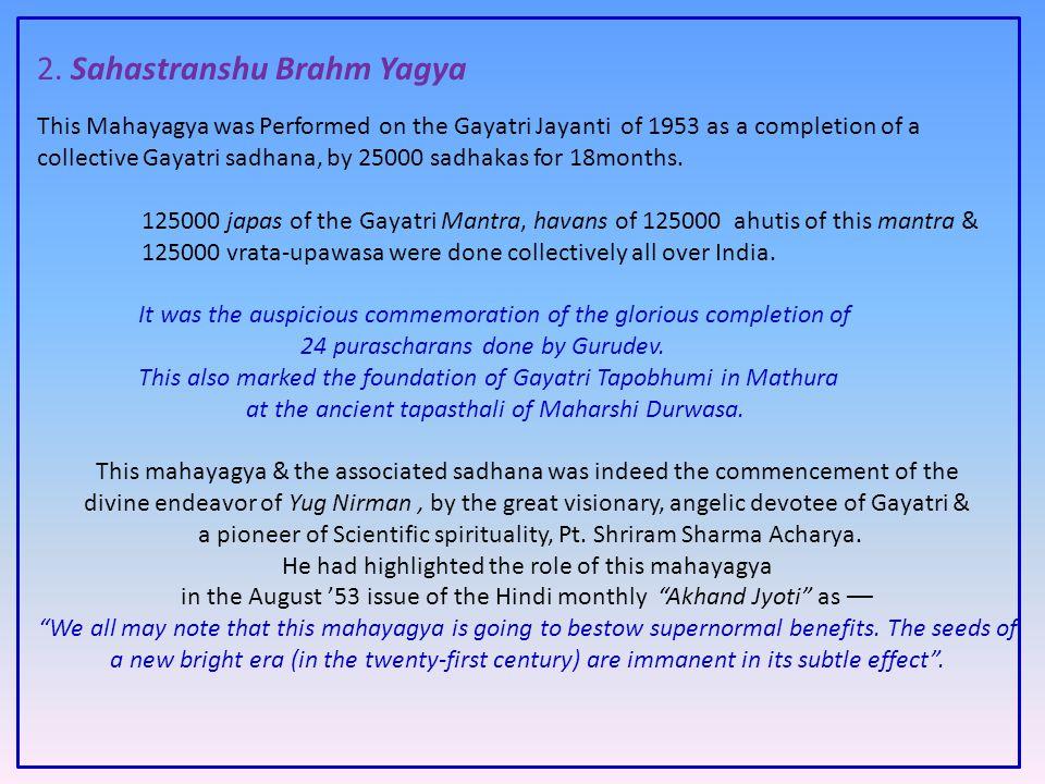 2. Sahastranshu Brahm Yagya