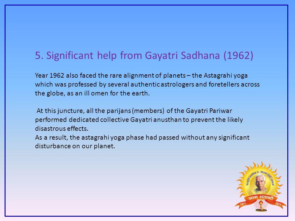 5. Significant help from Gayatri Sadhana (1962)