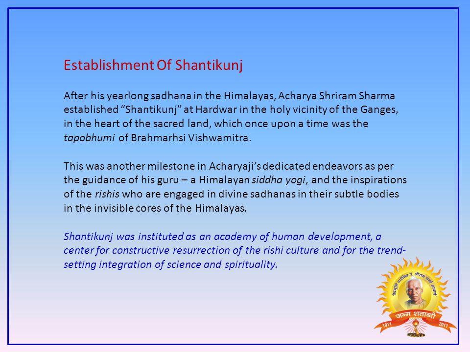Establishment Of Shantikunj
