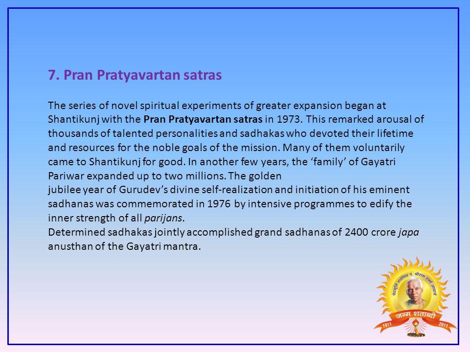 7. Pran Pratyavartan satras
