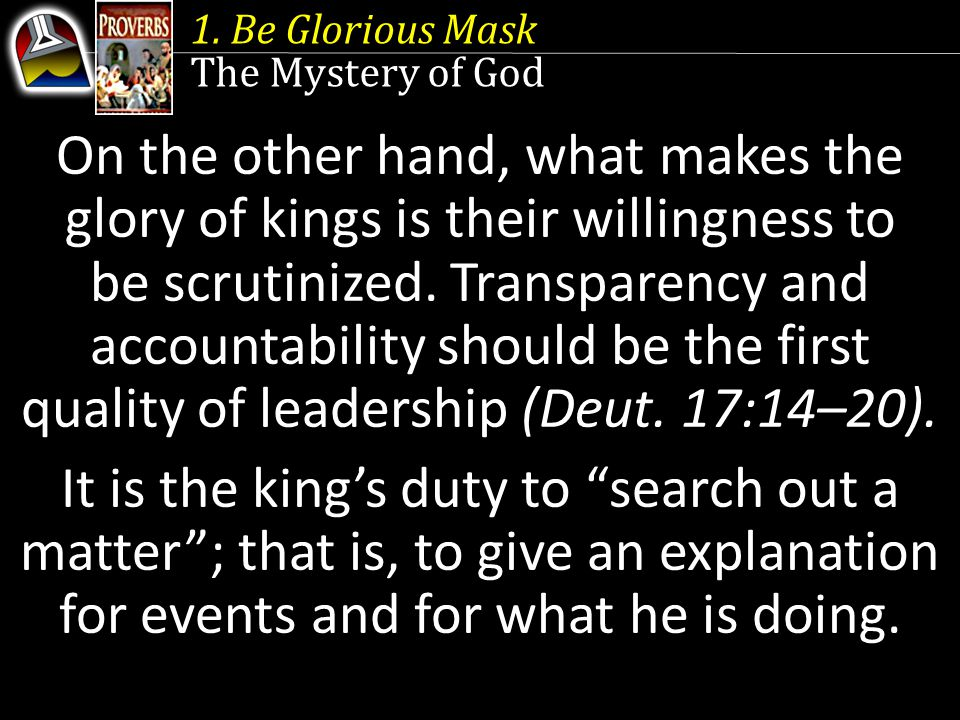 1. Be Glorious Mask The Mystery of God.