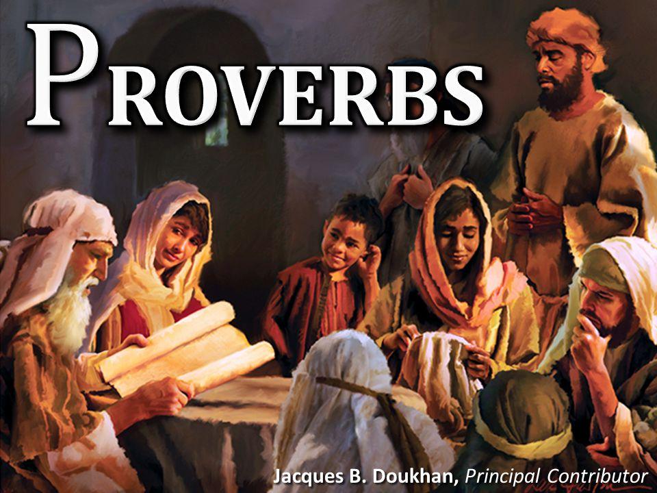 PROVERBS Mga Kawikaan Jacques B. Doukhan, Principal Contributor