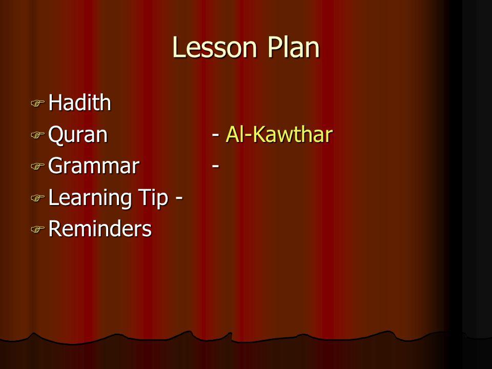 Lesson Plan Hadith Quran - Al-Kawthar Grammar - Learning Tip -