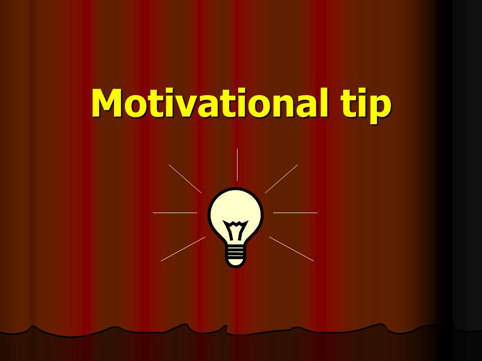 Motivational tip Get more images of right and left brain; and the quadrants; use them all.