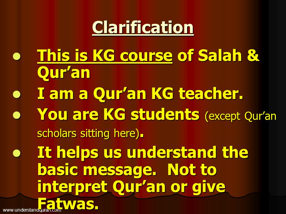 Clarification This is KG course of Salah & Qur'an