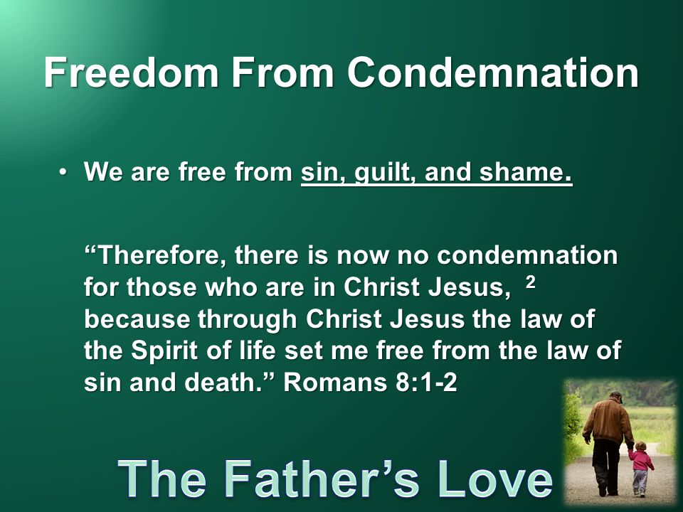 Freedom From Condemnation