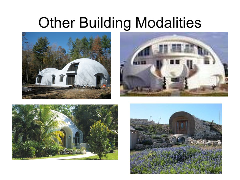 Other Building Modalities