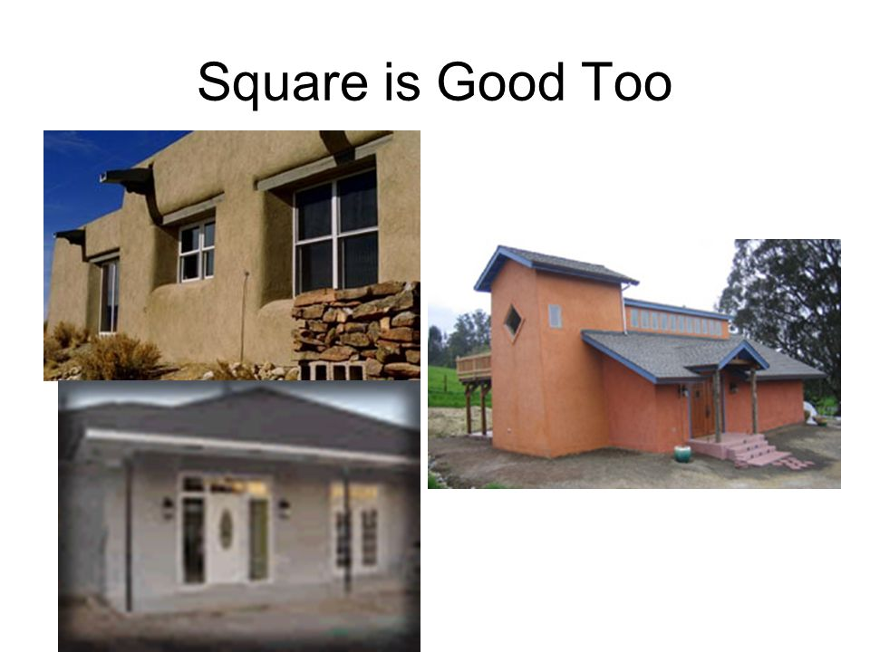 Square is Good Too