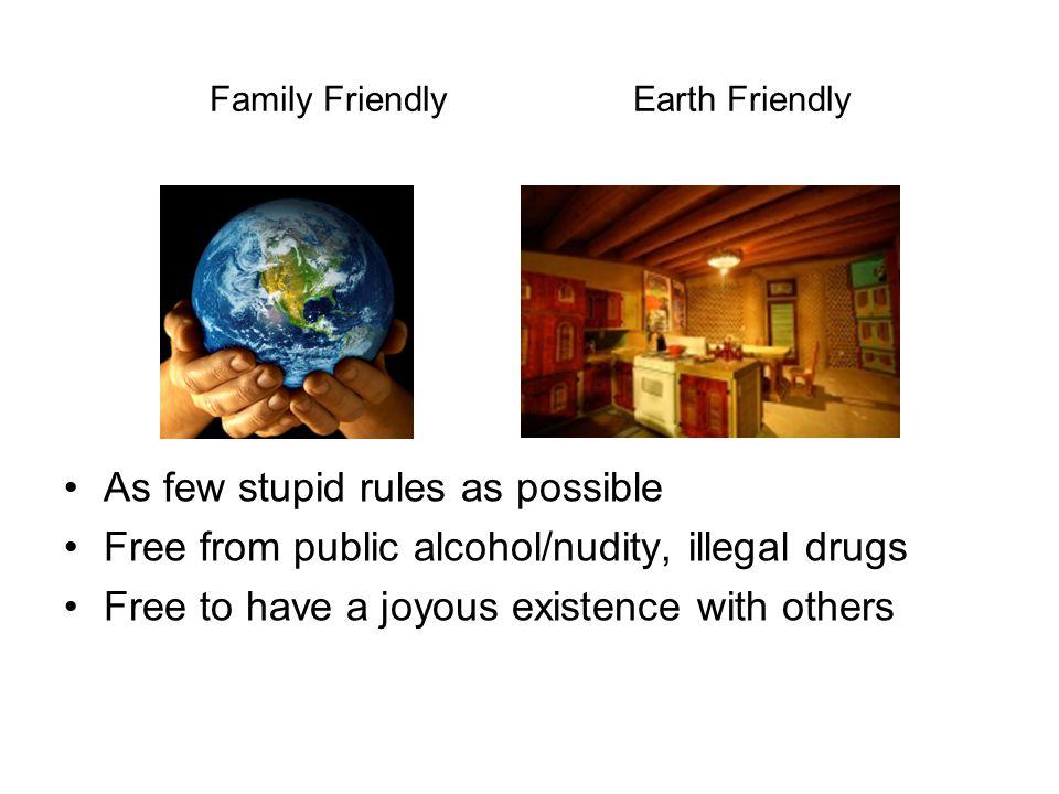 Family Friendly Earth Friendly