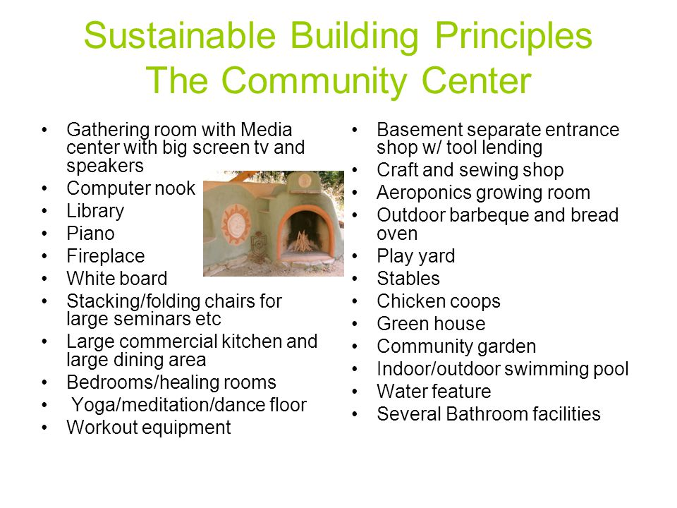 Sustainable Building Principles The Community Center