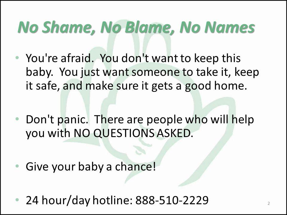 No Shame, No Blame, No Names