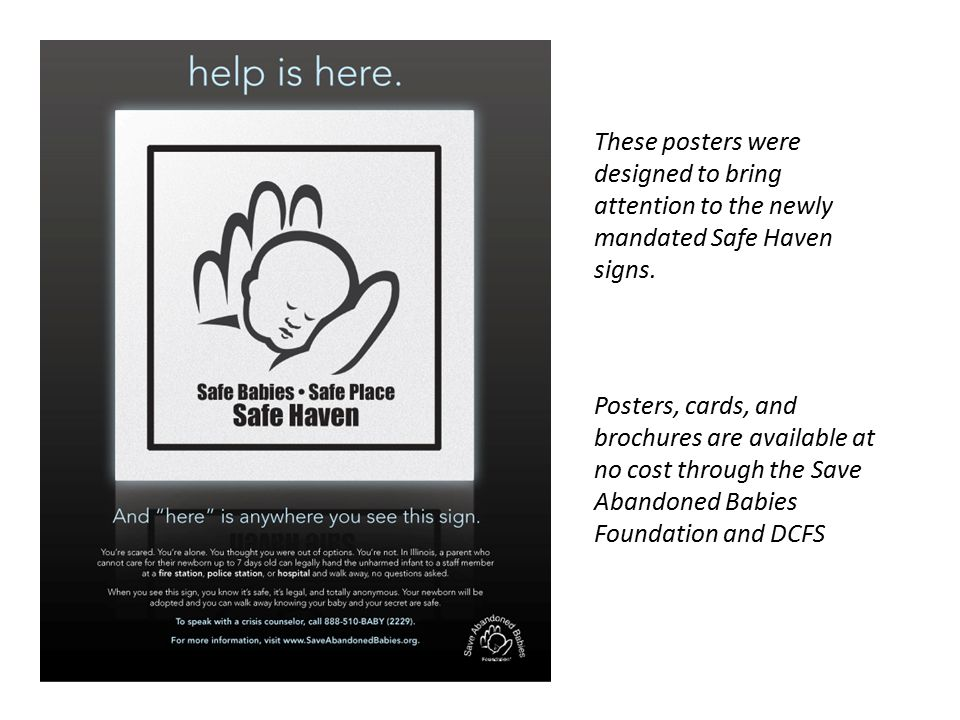 These posters were designed to bring attention to the newly mandated Safe Haven signs.