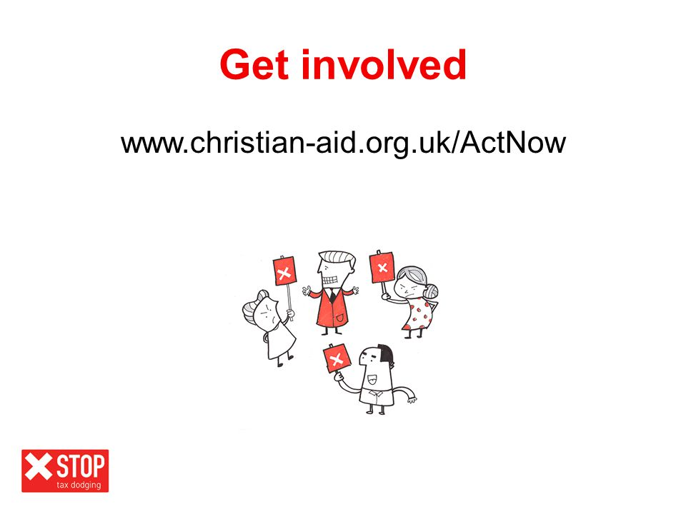 Get involved www.christian-aid.org.uk/ActNow