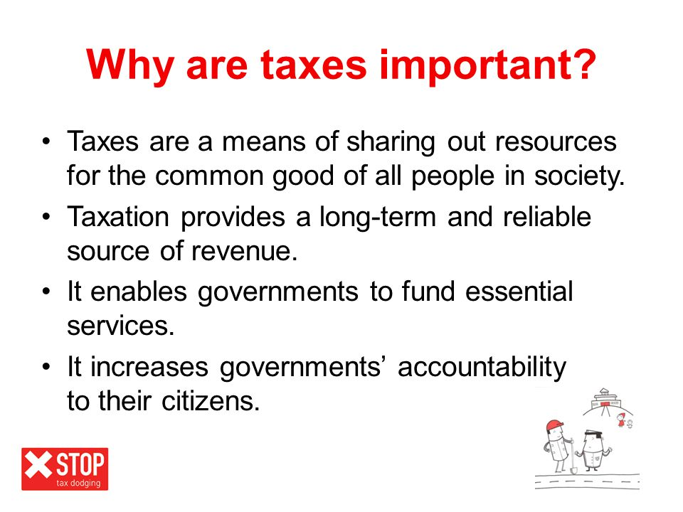 Why are taxes important
