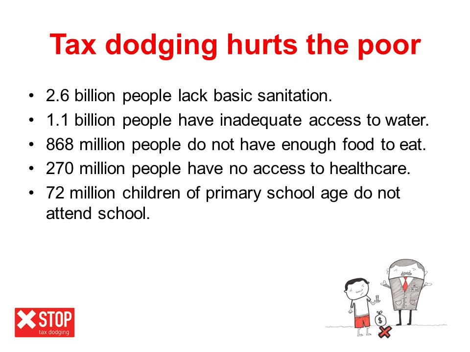 Tax dodging hurts the poor