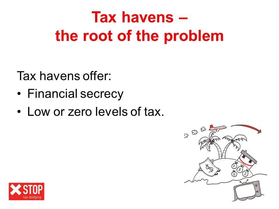 Tax havens – the root of the problem