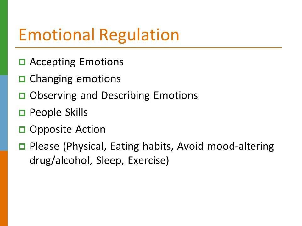 Emotional Regulation Accepting Emotions Changing emotions