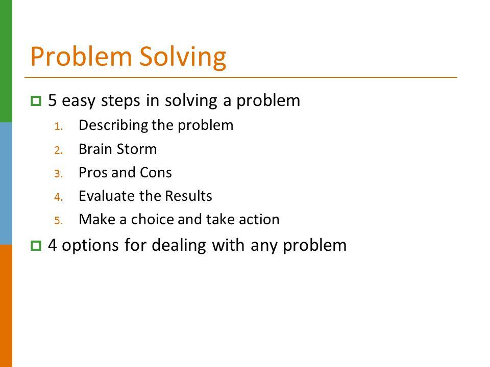 Problem Solving 5 easy steps in solving a problem