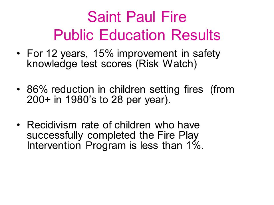 Saint Paul Fire Public Education Results