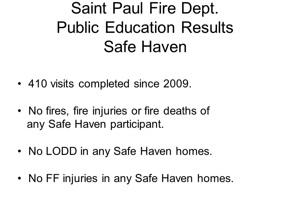 Saint Paul Fire Dept. Public Education Results Safe Haven