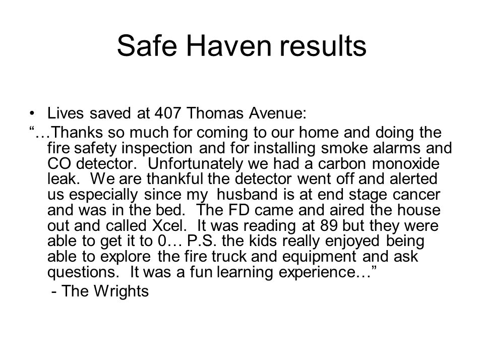 Safe Haven results Lives saved at 407 Thomas Avenue: