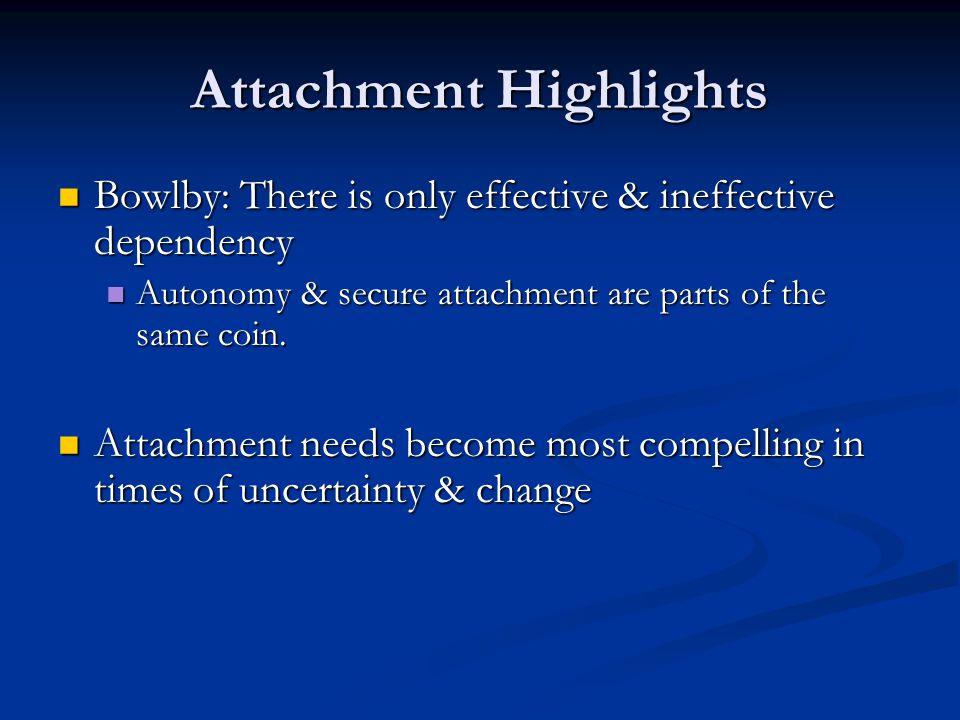 Attachment Highlights