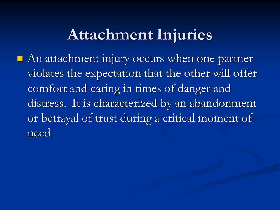 Attachment Injuries
