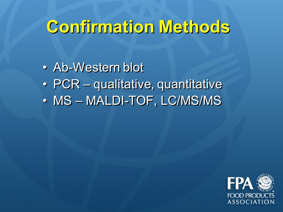Confirmation Methods Ab-Western blot PCR – qualitative, quantitative