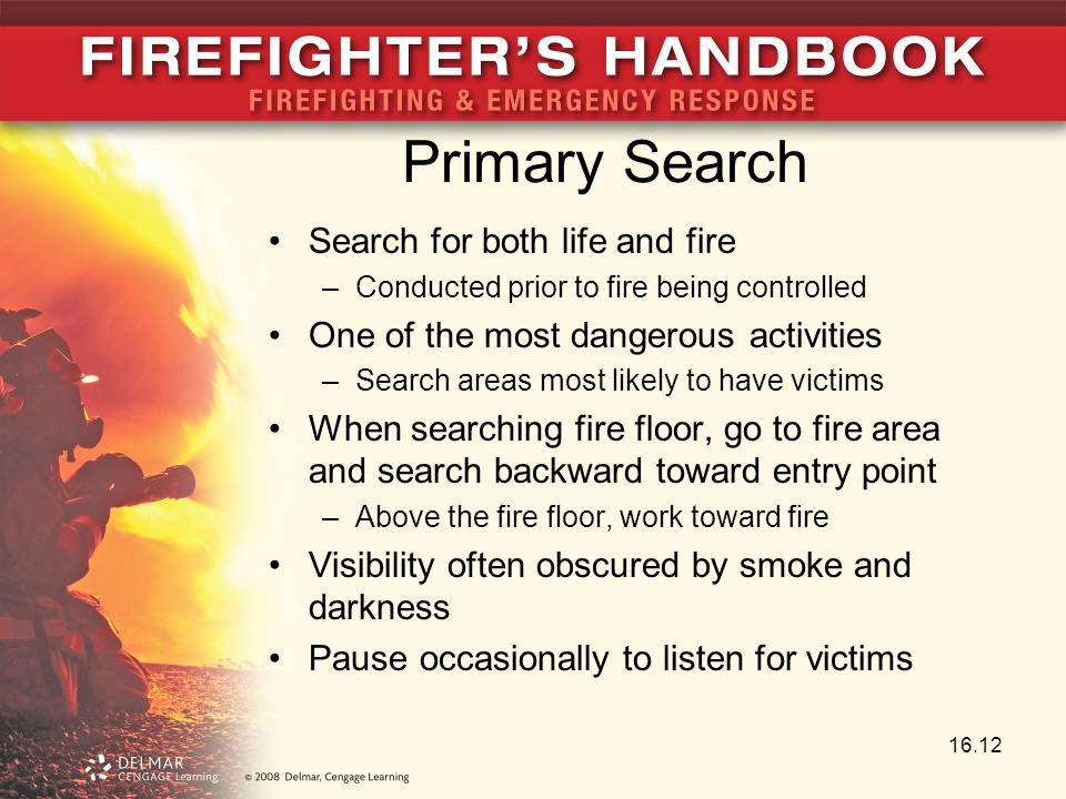 Primary Search Search for both life and fire