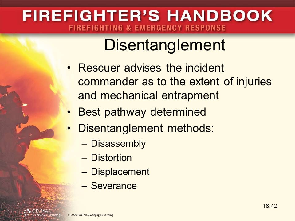 Disentanglement Rescuer advises the incident commander as to the extent of injuries and mechanical entrapment.