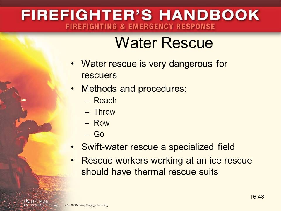 Water Rescue Water rescue is very dangerous for rescuers