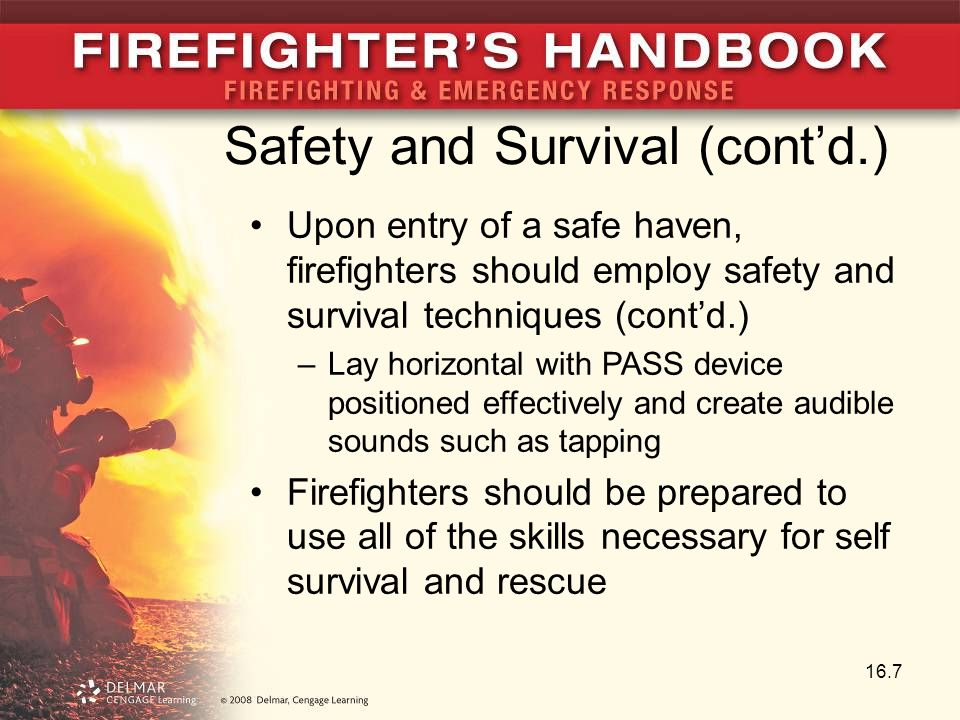 Safety and Survival (cont'd.)