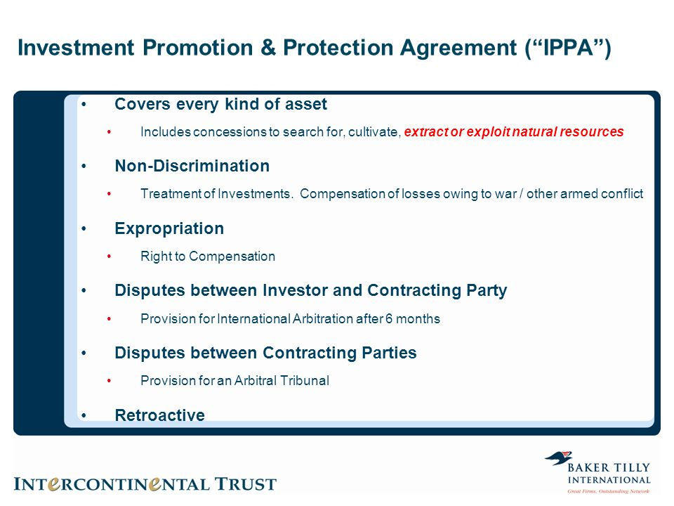 Investment Promotion & Protection Agreement ( IPPA )