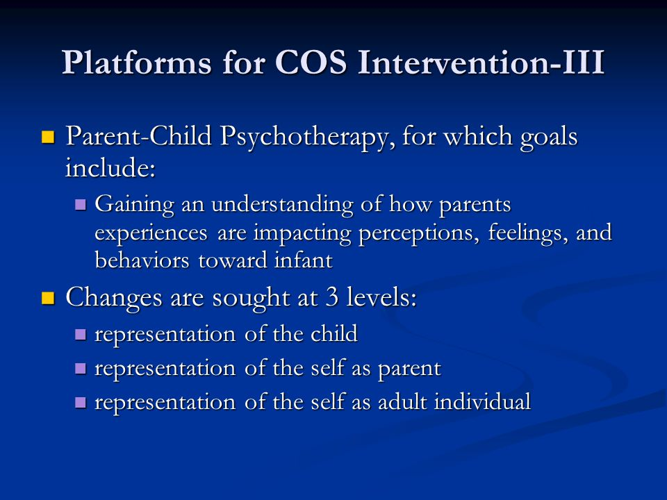 Platforms for COS Intervention-III