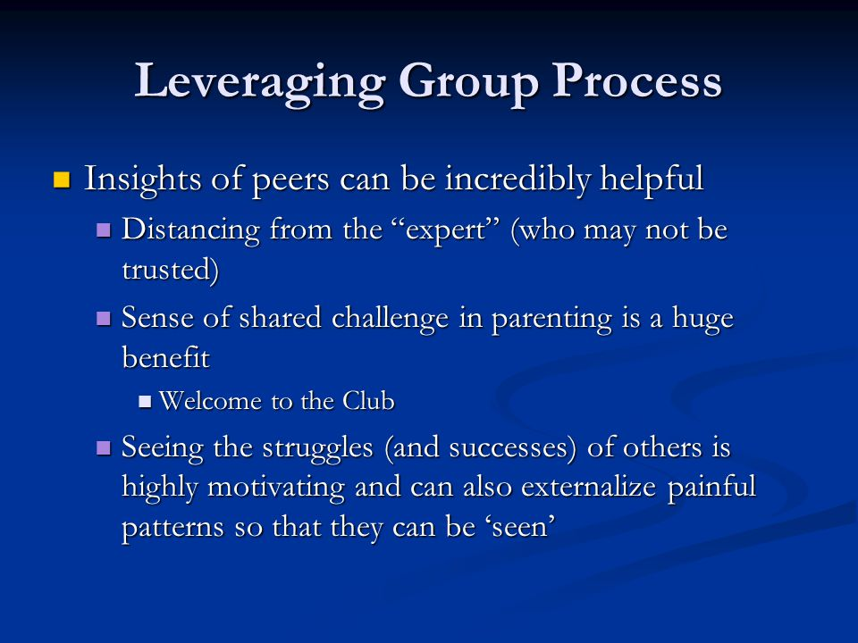 Leveraging Group Process