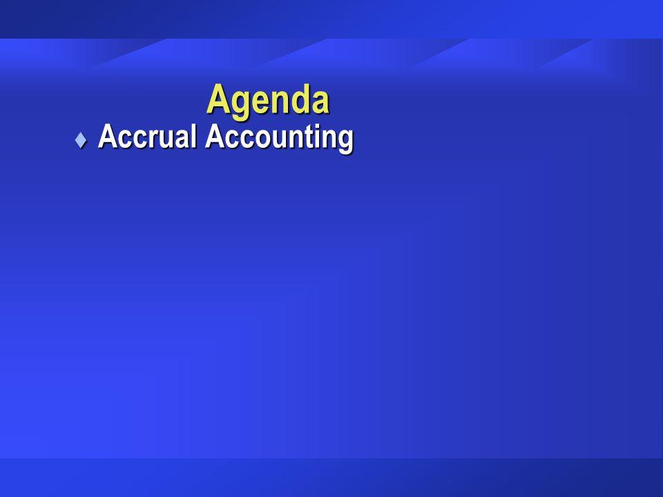 Agenda Accrual Accounting