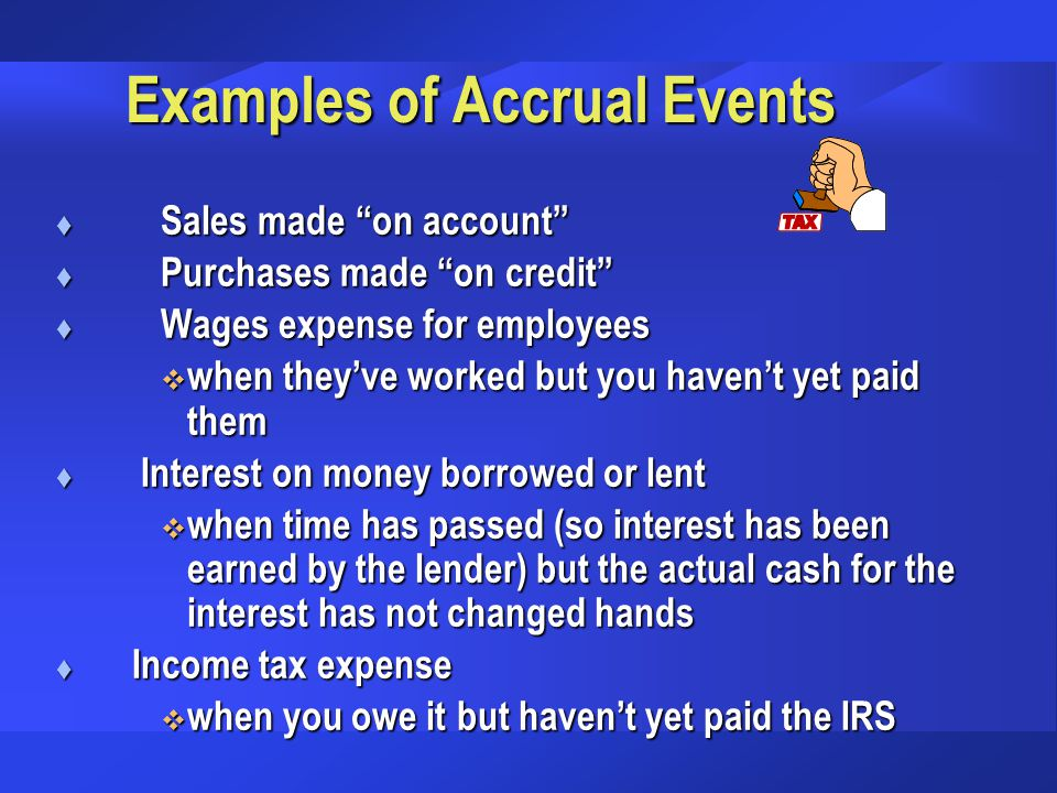 Examples of Accrual Events