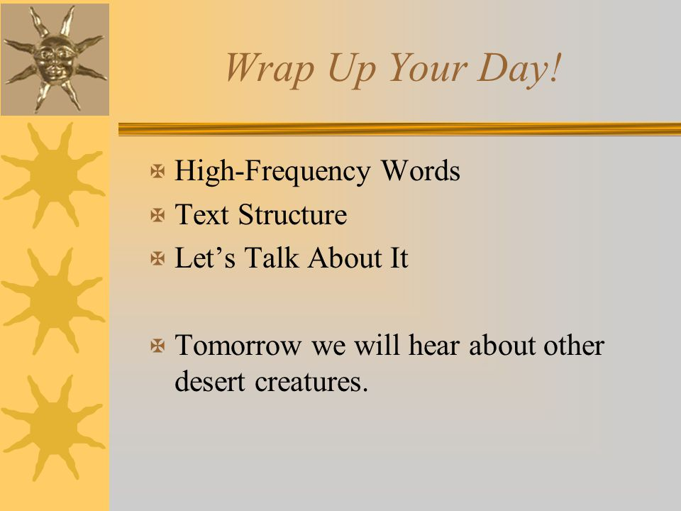 Wrap Up Your Day! High-Frequency Words Text Structure