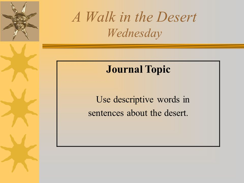 A Walk in the Desert Wednesday