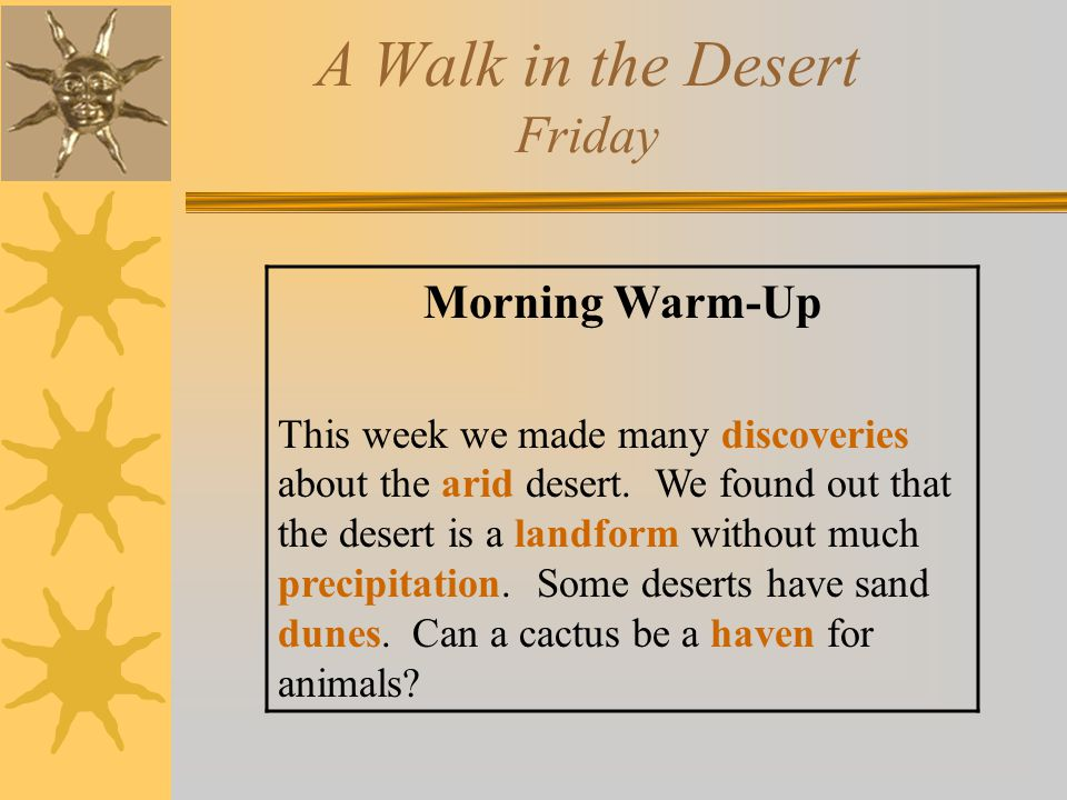 A Walk in the Desert Friday
