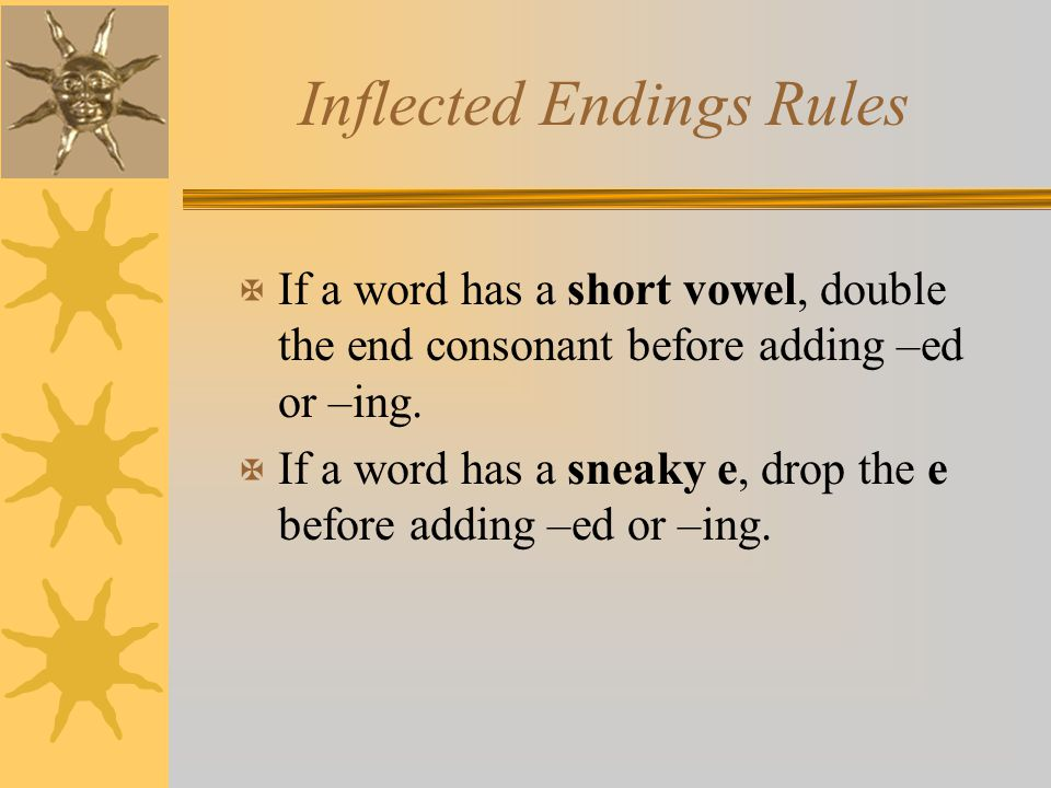 Inflected Endings Rules