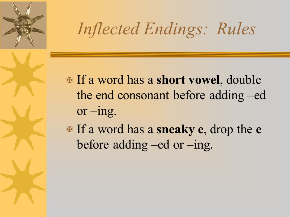 Inflected Endings: Rules